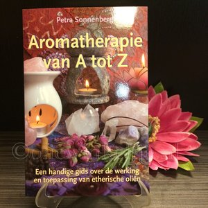 Aromatherapie van A tot Z van Petra Sonnenberg