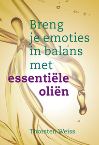 Breng emoties in balans met essentiële oliën